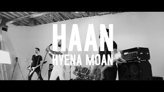 HAAN - Hyena Moan - Official Video