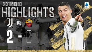 Juventus 2-0 Roma | Ronaldo Scores To Secure All 3 Points! | EXTENDED Highlights