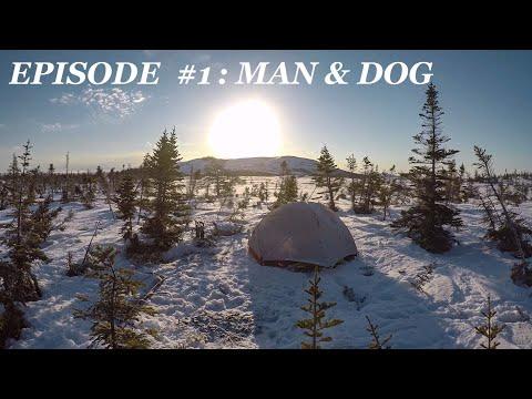 68 Days Across Newfoundland Wild: EP.1 Man & Dog