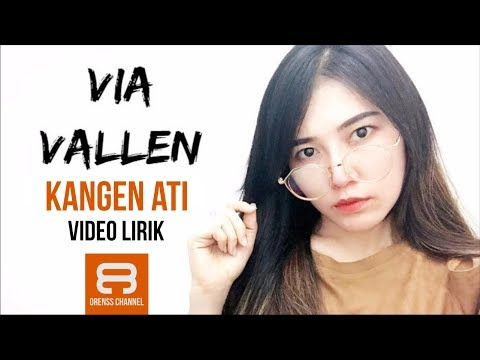 Via Vallen - Kangen Ati (Lirik Video)