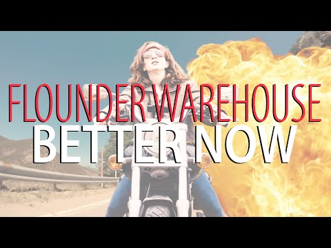 Better Now [Official Music Video] - Flounder Warehouse