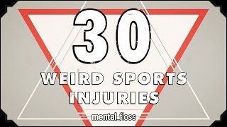 30 Weird Sports Injuries - mental_floss on Youtube (Ep.217)