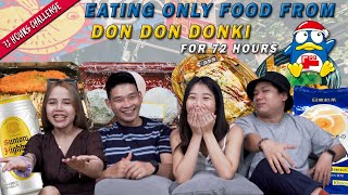 We Ate Only From Don Don Donki For 72 Hours!   72 Hours Challenges   EP 30