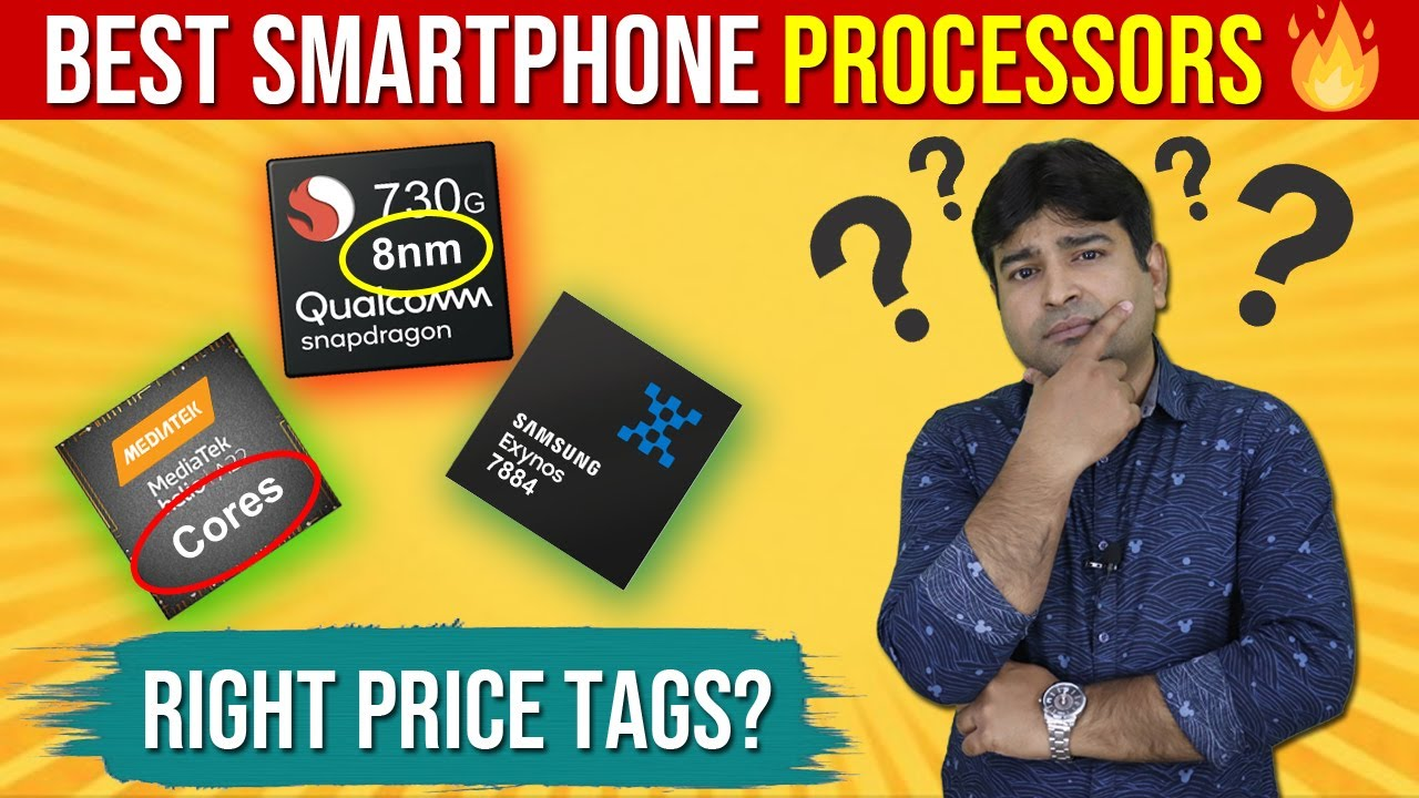 Smartphone Processor Explained with Right Price Tags in 2020