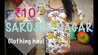 ₹ 10/- Sarojini Nagar Clothing Haul |TheLifeSheLoved| Sana K |