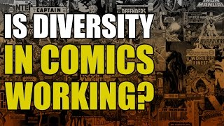 Is Diversity Killing Comics? (Response To Comicstorian)