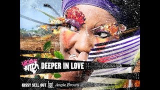 Kissy Sell Out feat. Angie Brown - Deeper In Love (Original Mix)