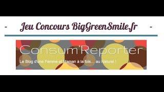 Découverte BigGreenSmile.fr [Concours Inside]