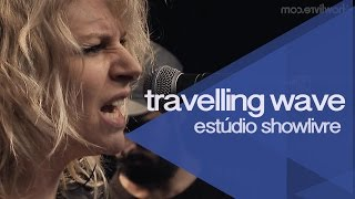 """Motorcycle two"" - Travelling Wave no Estúdio Showlivre 2015"