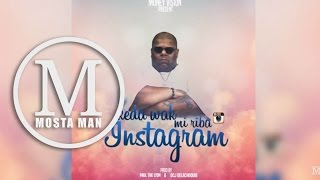 06. Keda Wa mi riba Instagram- Mosta Man [Oficial Video]