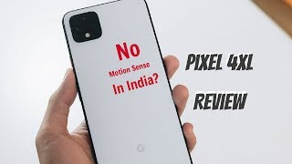 Google Pixel 4XL Real-Life Full Review After 1 Week   No Motion Sense in India?