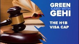 The H1 B Visa Cap | H1b visa cap rules and status