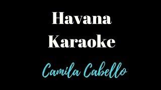 Camila Cabello - Havana ft. Young Thug (Karaoke)