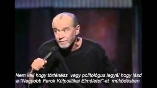 George Carlin: Mi szeretjük a háborút!!