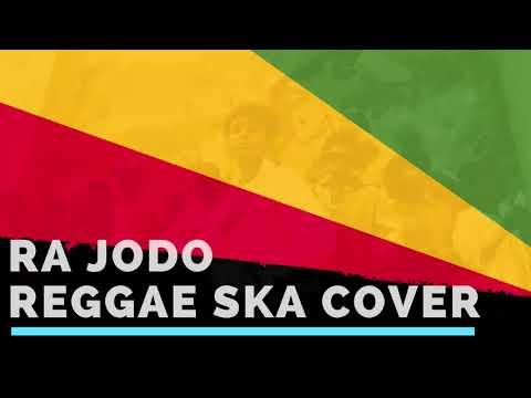 RA JODO - REGGAE SKA VERSION COVER