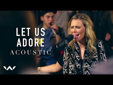 Let Us Adore (Acoustic Version)
