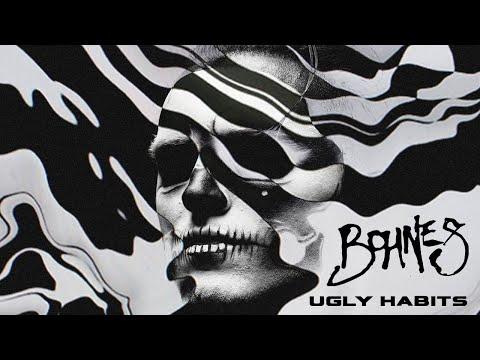 Смотреть клип Bohnes - Ugly Habits
