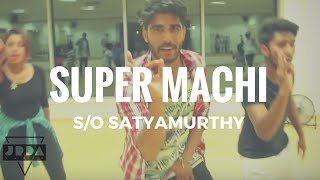 SUPER MACHI - S/O Satyamurthy | ALLU ARJUN | Dance | @JeyaRaveendran Choreography (Beg/Int)