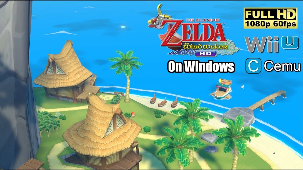 The Legend of Zelda : The Wind Waker HD on Windows [Full HD][1080p 60fps]  Cemu | Wii U