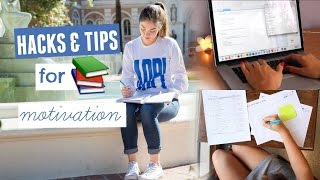 Life Hacks + Tips for School: How to Motivate Yourself to Study