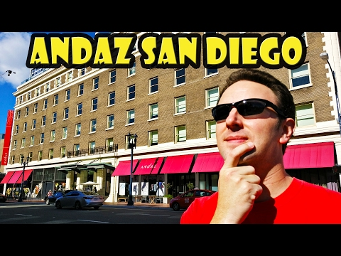 Andaz San Diego Hotel DETAILED Review