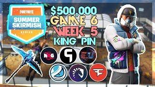 $500,000 🥊King Pin Summer Skirmish🥊 Week 5 Game 6 (Fortnite)