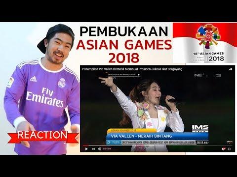 *REAKSI*MERAIH BINTANG - VIA VALLEN - ASIAN GAMES 2018 OPENING CEREMONY - JOKOWI IKUT BERGOYANG