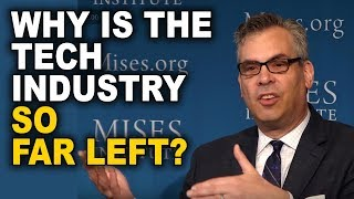 Dr. Peter Klein: Why is the Tech Industry So Far Left?