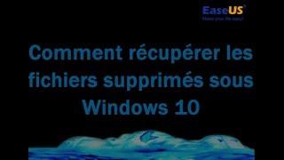 Comment récupérer des fichiers supprimées sous Windows 10?