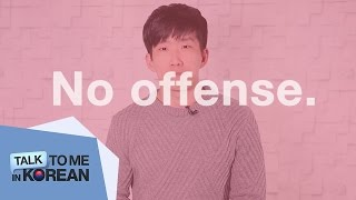 "figcaption One-Minute Korean: ""No Offense."