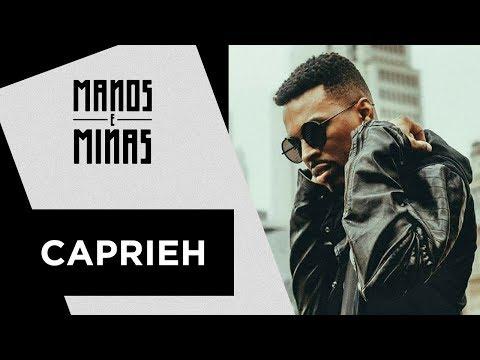 Manos e Minas | Caprieh | 02/12/2017
