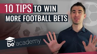 10 Tips On How To Win More Football Bets