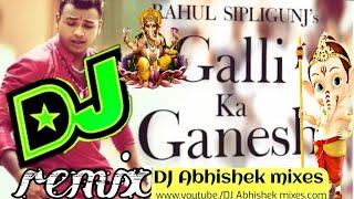 Galli ka Ganesh TeluguDJ song remix by|| DJ Abhishek roadshow mix