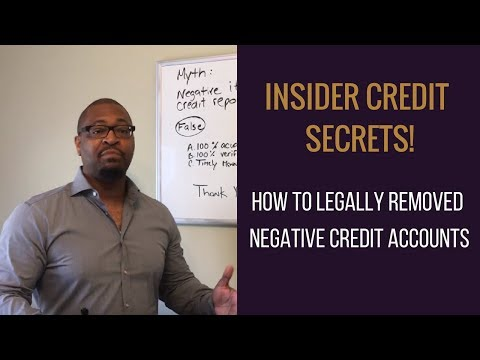 "Insider Credit Secrets! ""How to Legally Remove Negative Credit Accounts"""