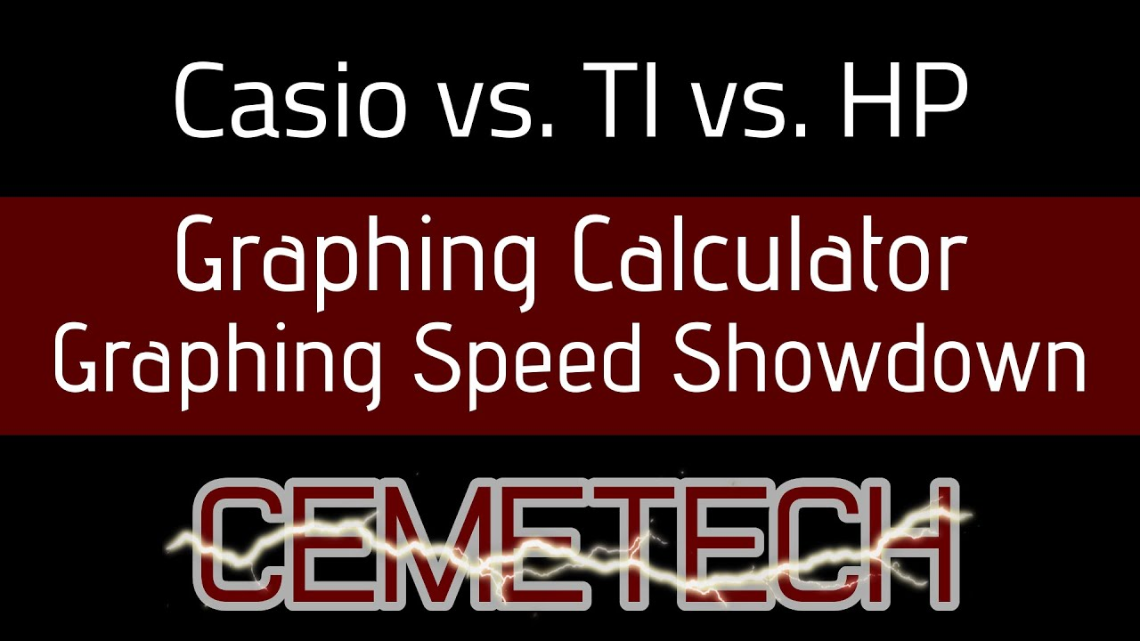Graphing Showdown: Casio vs TI (vs HP) - Cemetech | Forum
