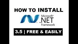 How To Enable / Install  NET Framework 3 5 On Windows 7,8 1,10