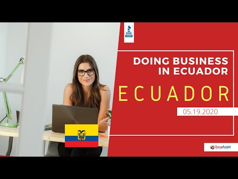 DOING BUSINESS IN ECUADOR DURING AND POST COVID19