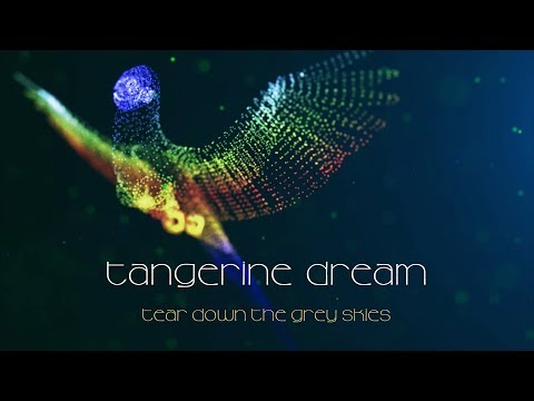 Tangerine Dream  Tear Down the Grey Skies from Quantum Gate