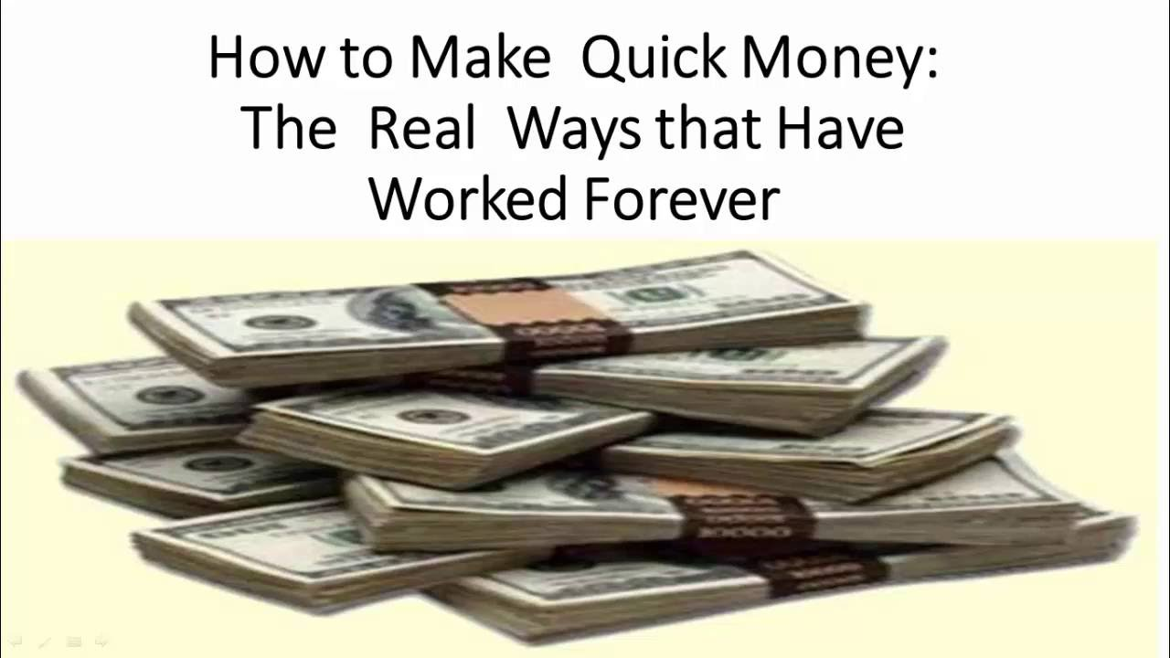 How To Make Quick Money Over 3 Proven Ways Earn Today