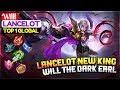 Lancelot New King [ Top 1 Global Lancelot ] Willl Lancelot Mobile Legends