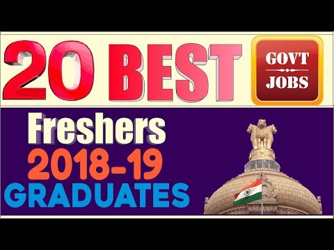 20 Best Govt Jobs For Fresher and Graduates 2018-19