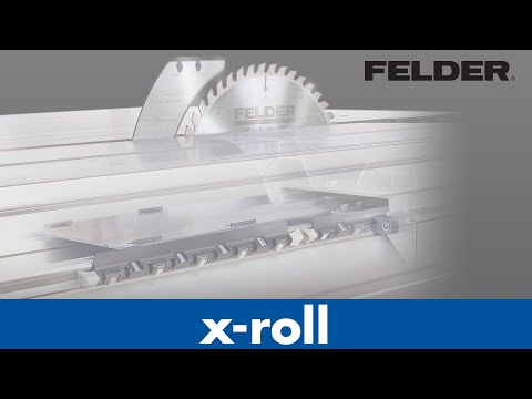 FELDER X-Roll
