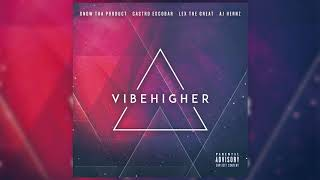 Snow Tha Product Castro Escobar Lexthegreat Background Vibe Higher Mixtape Prod Sikwitit