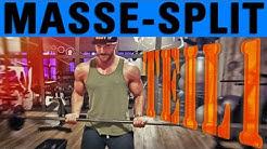 Bester Split für den Masseaufbau - Teil 1