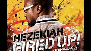 "HEZEKIAH ""FIRED UP!"" INSTRUMENTAL"