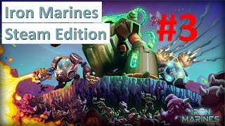 Iron Marines - Steam PC - Game play - Walkthrough - E3