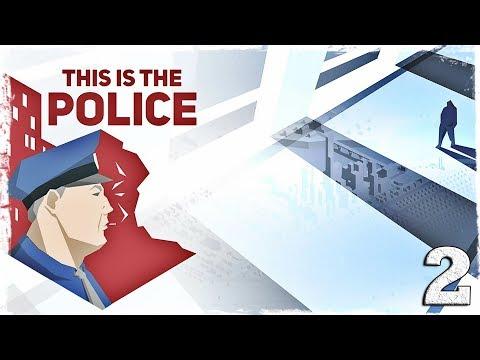 Смотреть прохождение игры This is the Police. #2: Пошел ты, Кендрик!