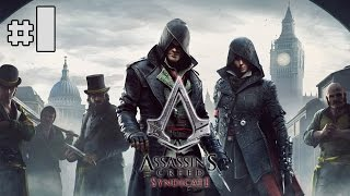 Assassin's Creed Syndicate - Playthrough #1 [FR]