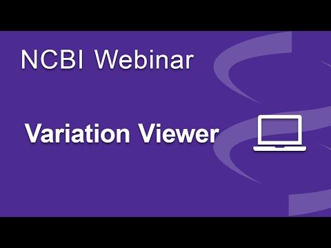 Webinar:  The NCBI Variation Viewer