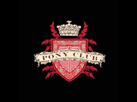 Pony Club - Dorset Street